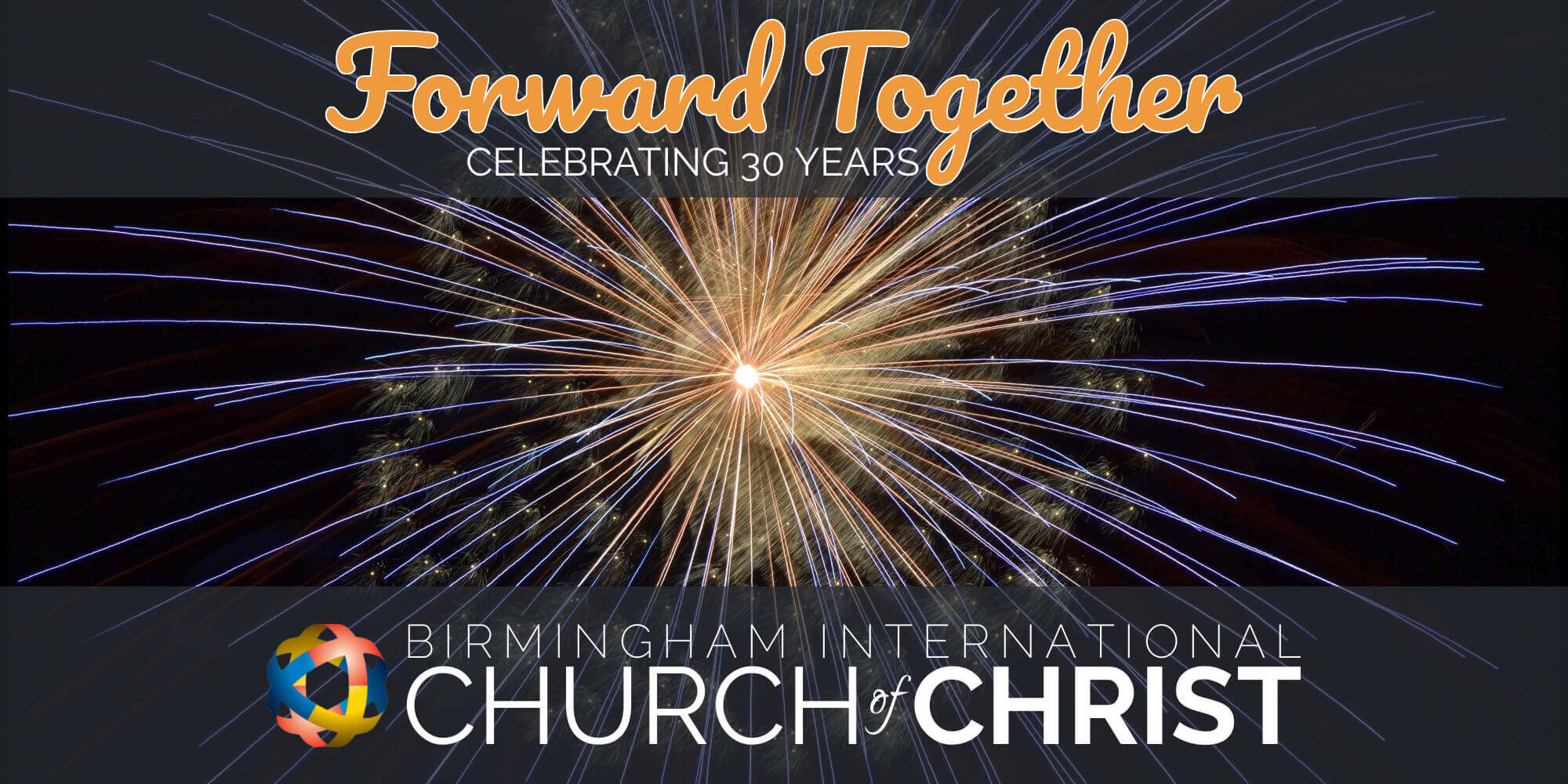 30th anniversary birmingham international church of christ